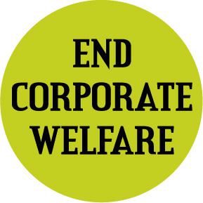 end-corporate-welfare-button-0955
